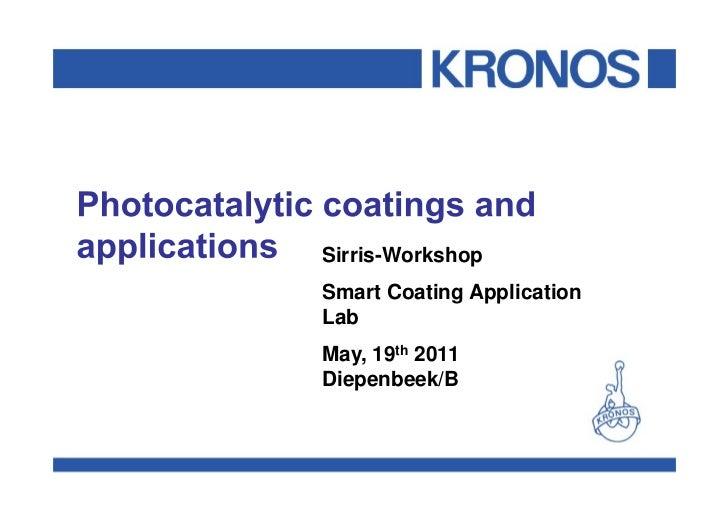Sirris-WorkshopSmart Coating ApplicationLabMay, 19th 2011Diepenbeek/B