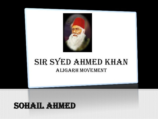 an essay on sir syed ahmed khan