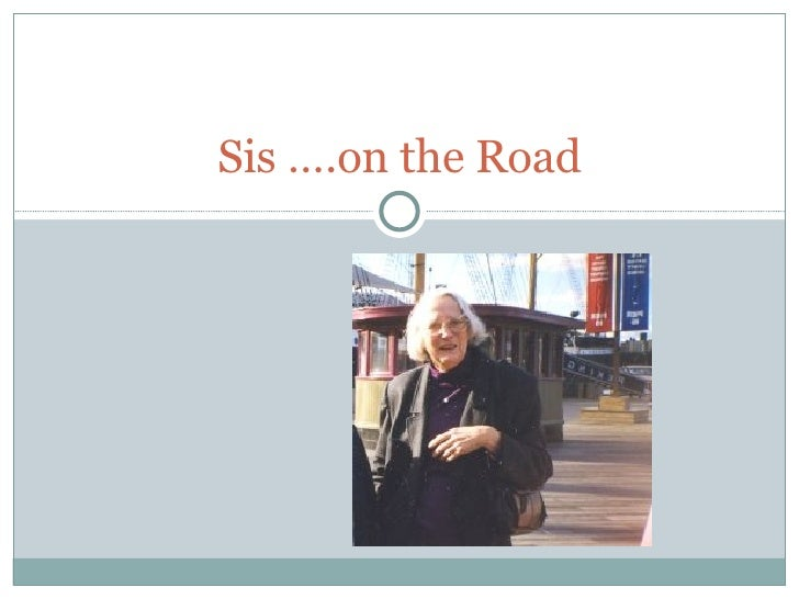 Sis ….on the Road