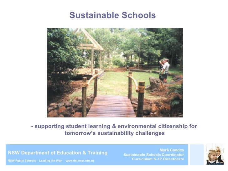 Sustainable Schools  - supporting student learning & environmental citizenship for  tomorrow's sustainability challenges