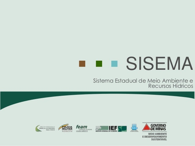 SISEMASistema Estadual de Meio Ambiente e                    Recursos Hídricos