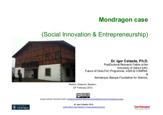 Mondragon case         (Social Innovation & Entrepreneurship)                                                             ...