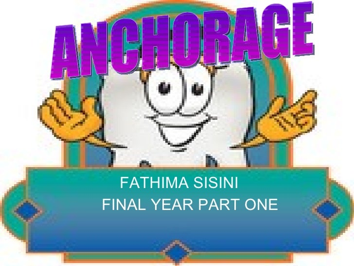 FATHIMA SISINI FINAL YEAR PART ONE ANCHORAGE
