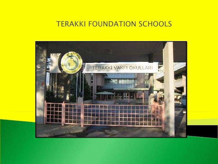 TERAKKI FOUNDATION SCHOOLS