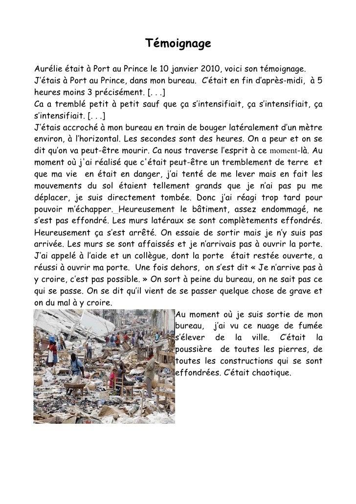 TémoignageAurélie était à Port au Prince le 10 janvier 2010, voici son témoignage.J'étais à Port au Prince, dans mon burea...