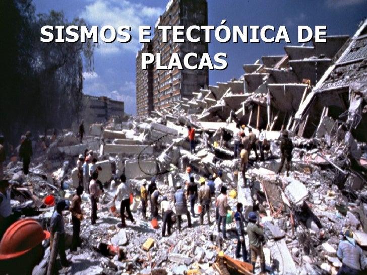 SISMOS E TECTÓNICA DE PLACAS