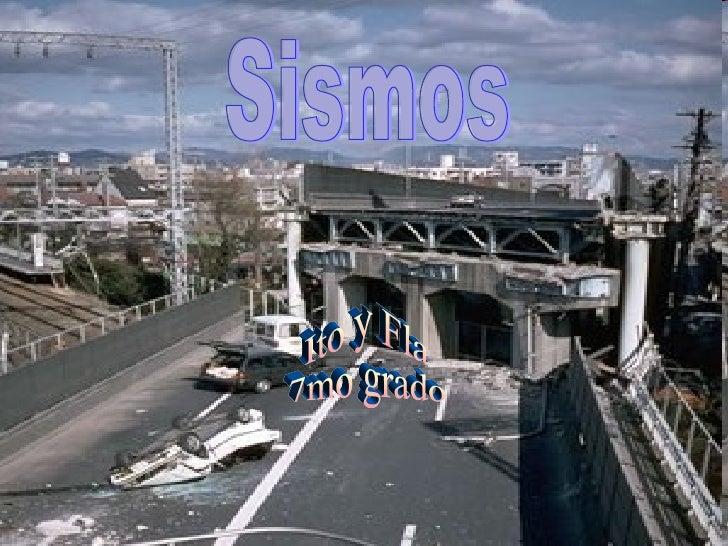 Sismos Ito y Fla  7mo grado