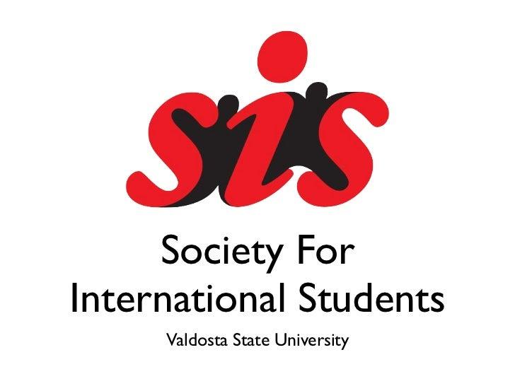Society ForInternational Students     Valdosta State University
