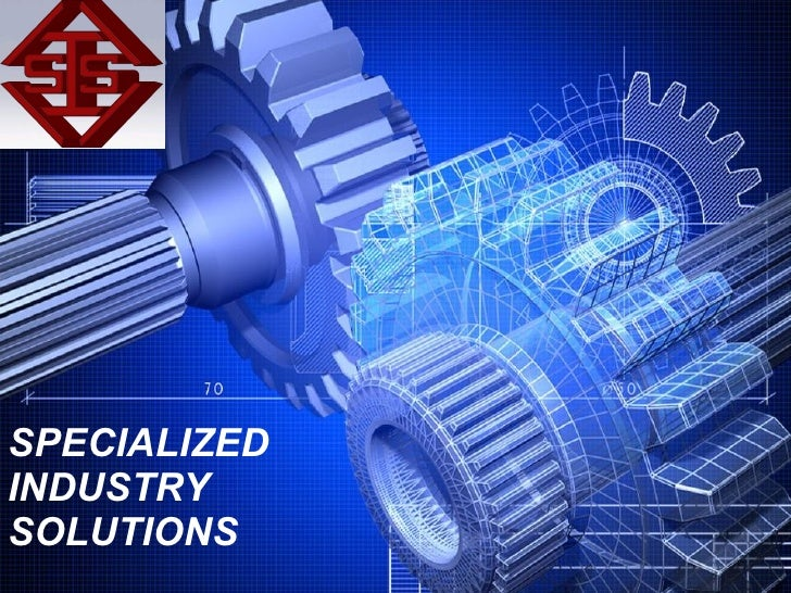 SPECIALIZED INDUSTRY SOLUTIONS