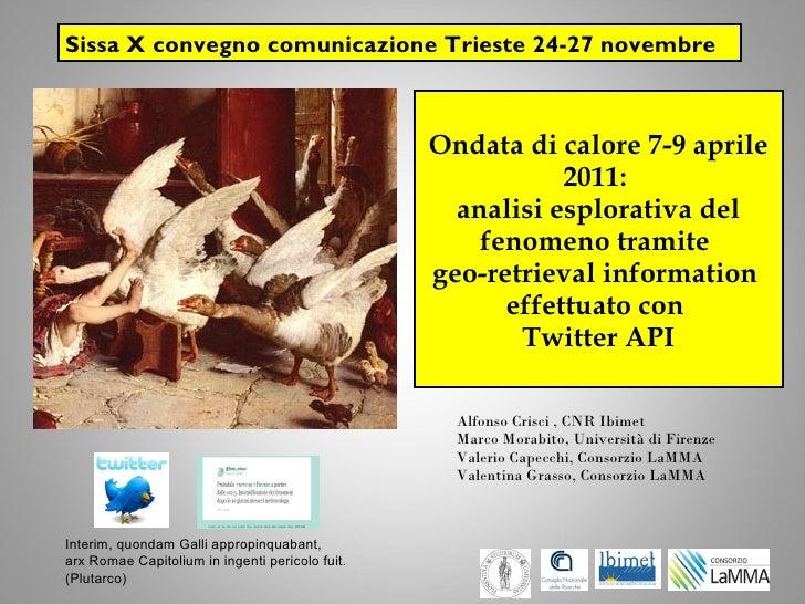Sissa X convegno comunicazione Trieste 24-27 novembre                                                 Ondata di calore 7-9...