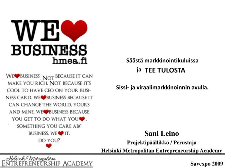 Sissi- Ja Viraalimarkkinointi, Sani Leino - HMEA, Helsinki Metropolitan Entrepreneurship Academy