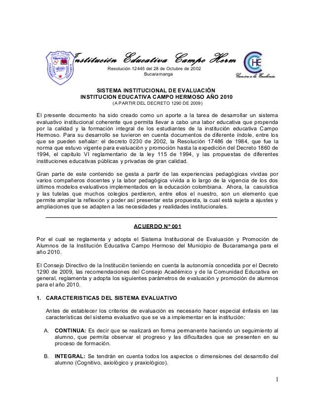 Institución Educativa Campo Hermoso Resolución 12445 del 28 de Octubre de 2002 Bucaramanga SISTEMA INSTITUCIONAL DE EVALUA...