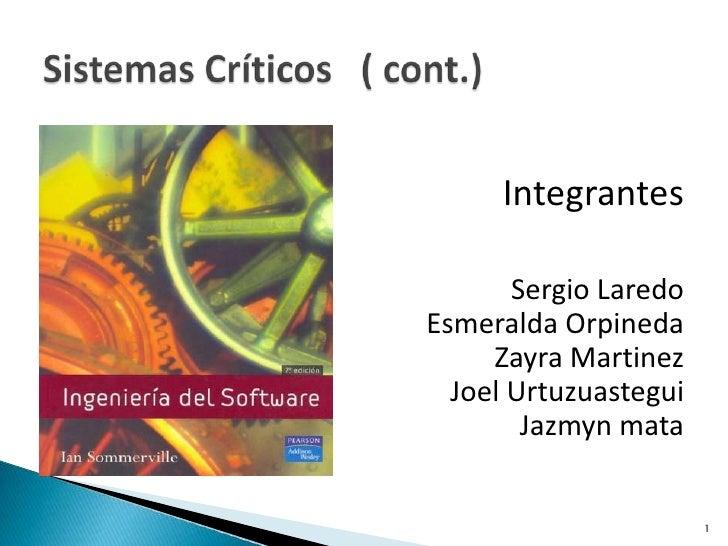 Integrantes<br />Sergio Laredo<br />Esmeralda Orpineda<br />ZayraMartinez<br />Joel Urtuzuastegui<br />Jazmyn mata        ...