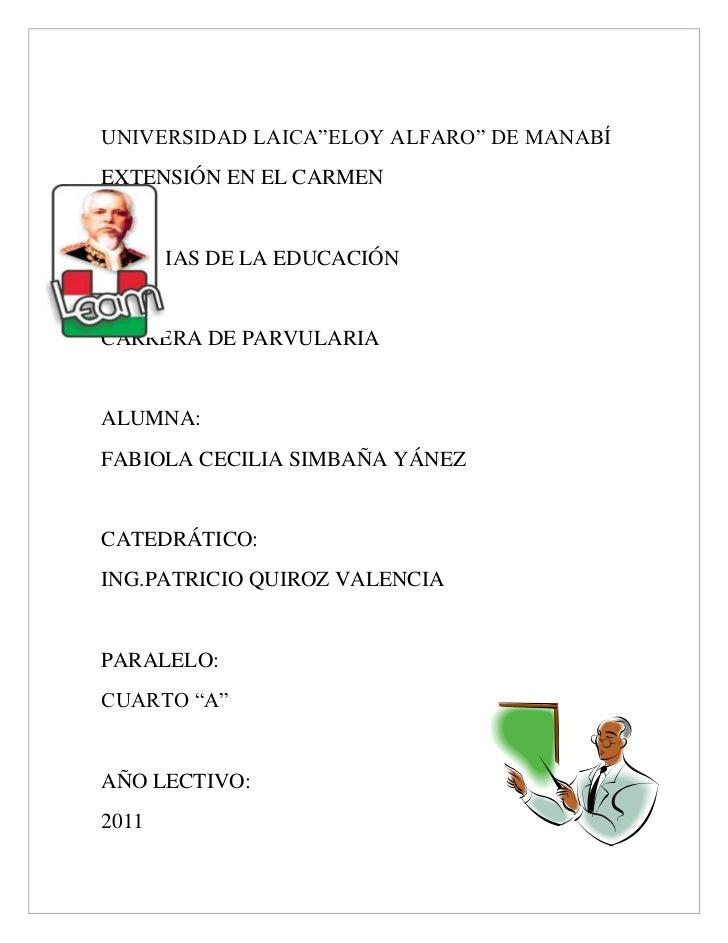 """-61341063563500UNIVERSIDAD LAICA""""ELOY ALFARO"""" DE MANABÍ<br />EXTENSIÓN EN EL CARMEN<br />CIENCIAS DE LA EDUCACIÓN<br />CAR..."""