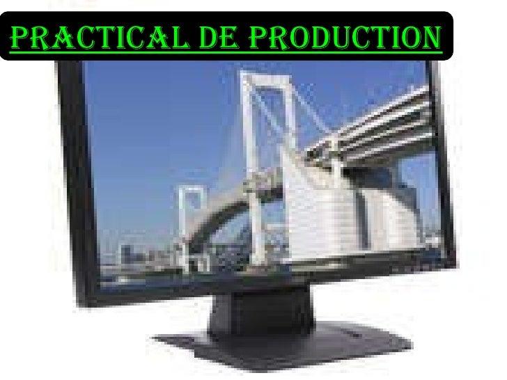 PRACTICAL DE PRODUCTION
