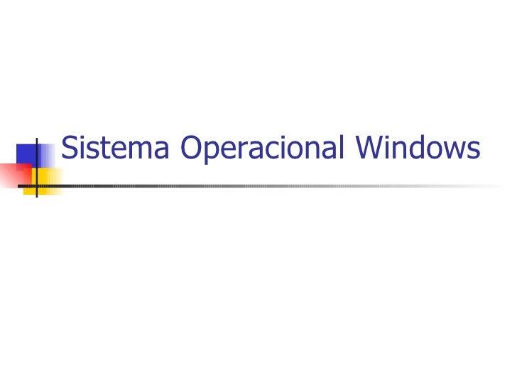 Sistema%20 Operacional%20 Windows[1]