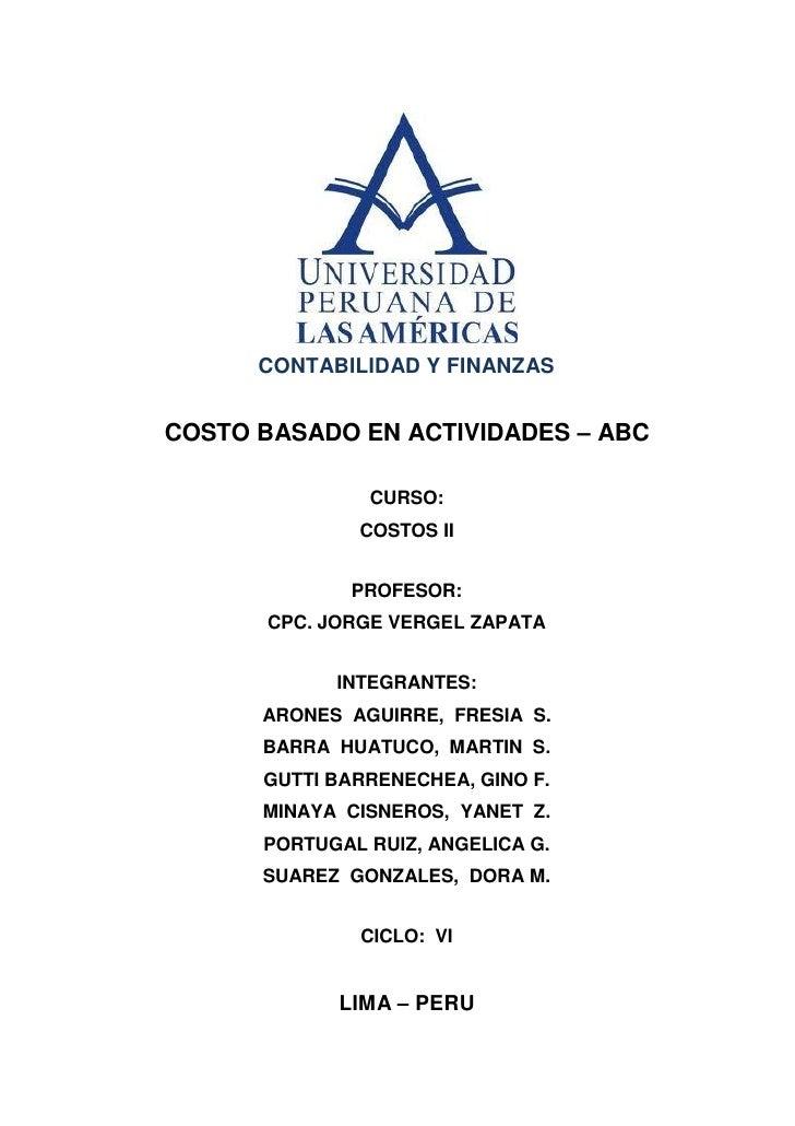 CONTABILIDAD Y FINANZASCOSTO BASADO EN ACTIVIDADES – ABC               CURSO:              COSTOS II              PROFESOR...