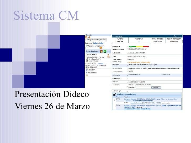 Sistema CM Presentación Dideco Viernes 26 de Marzo