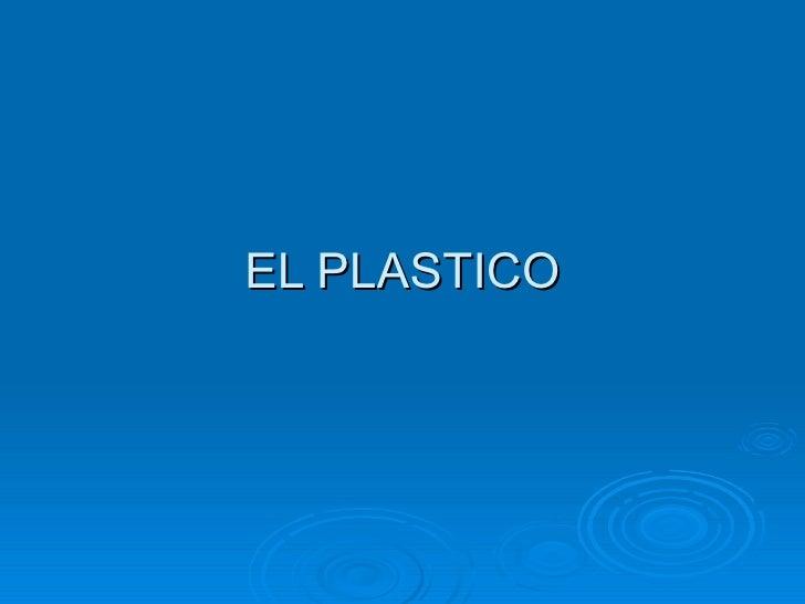 Sistema Constructivo El Plastico