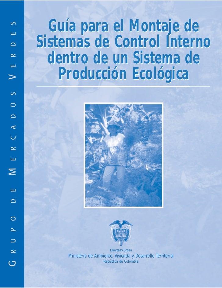 Guía para el Montaje de E R D E S                    Sistemas de Control Interno                   dentro de un Sistema de...