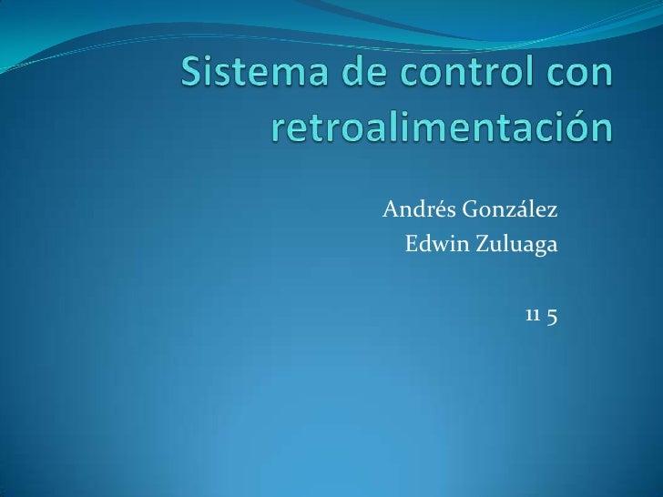 Andrés González Edwin Zuluaga            11 5