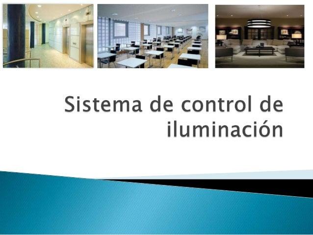 Sistema de control de iluminación