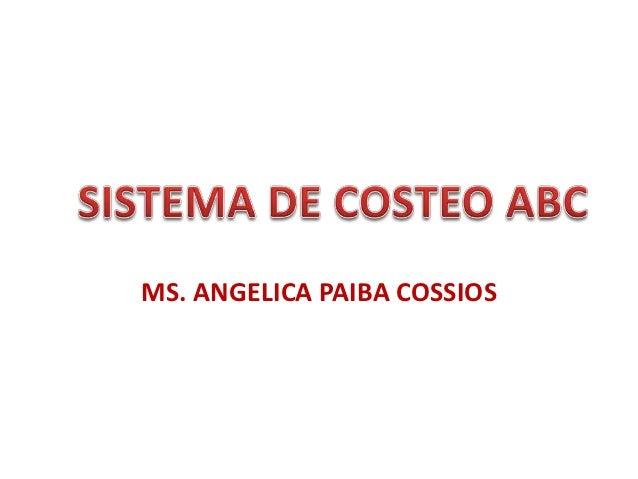 MS. ANGELICA PAIBA COSSIOS