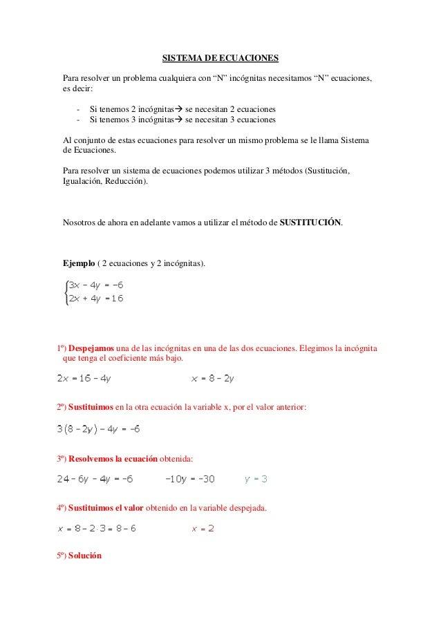 """SISTEMA DE ECUACIONES Para resolver un problema cualquiera con """"N"""" incógnitas necesitamos """"N"""" ecuaciones, es decir: - Si t..."""