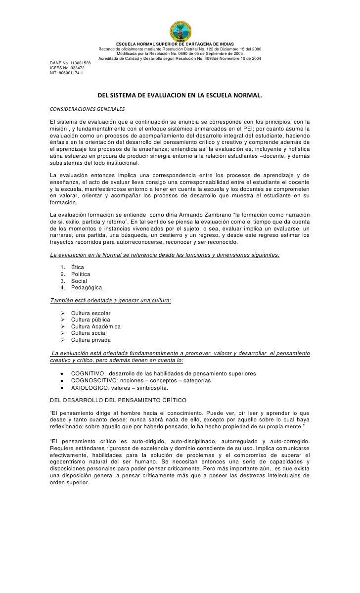 DEL SISTEMA DE EVALUACION EN LA ESCUELA NORMAL.<br />CONSIDERACIONES GENERALES<br />El sistema de evaluación que a continu...