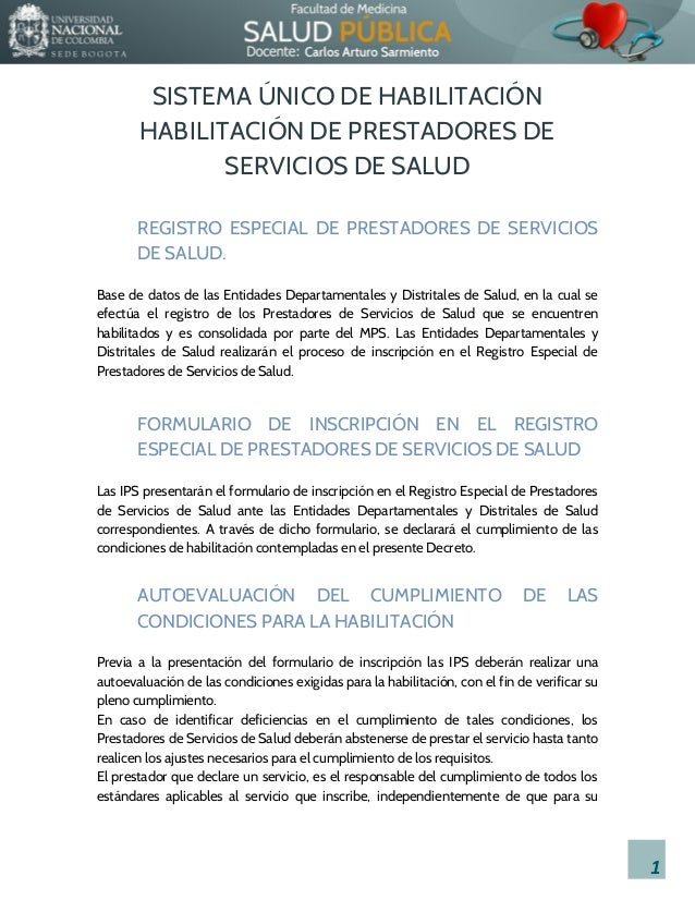 SISTEMA ÚNICO DE HABILITACIÓN HABILITACIÓN DE PRESTADORES DE SERVICIOS DE SALUD REGISTRO ESPECIAL DE PRESTADORES DE SERVIC...