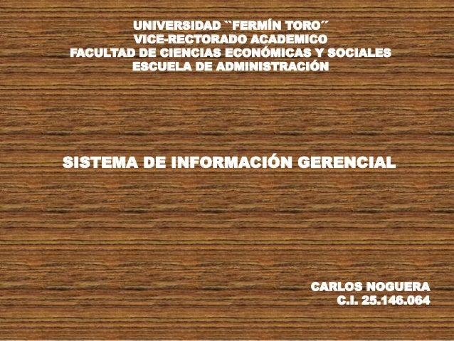UNIVERSIDAD ``FERMÍN TORO´´  VICE-RECTORADO ACADEMICO  FACULTAD DE CIENCIAS ECONÓMICAS Y SOCIALES  ESCUELA DE ADMINISTRACI...