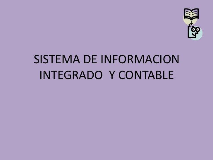 SISTEMA DE INFORMACION INTEGRADO Y CONTABLE