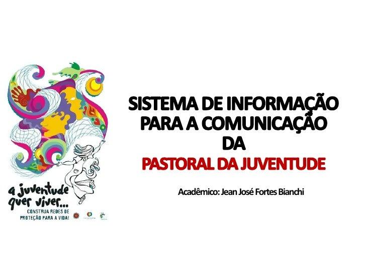 Sistema de informação para a comunicação da Pastoral da Juventude