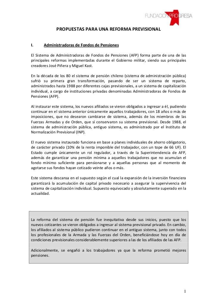 PROPUESTAS PARA UNA REFORMA PREVISIONALI.     Administradoras de Fondos de PensionesEl Sistema de Administradoras de Fondo...