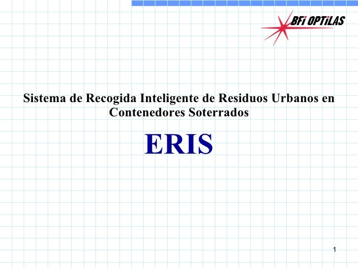 BFi OPTiLAS - Sistema de Recogida Inteligente de Residuos