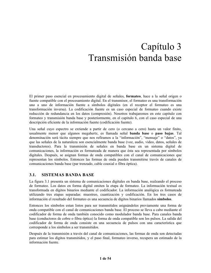 Capítulo 3                                       Transmisión banda base   El primer paso esencial en procesamiento digital...