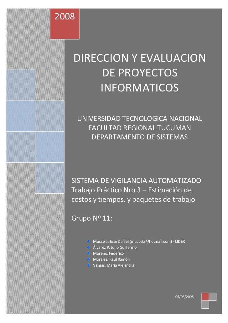 2008   DIRECCION Y EVALUACION        DE PROYECTOS        INFORMATICOS       UNIVERSIDAD TECNOLOGICA NACIONAL          FACU...