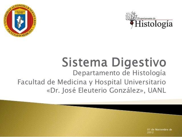 Departamento de HistologíaFacultad de Medicina y Hospital Universitario         «Dr. José Eleuterio González», UANL       ...