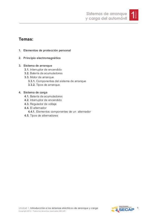 !  Temas: 1. Elementos de protección personal 2. Principio electromagnético 3. Sistema de arranque 3.1. Interruptor de enc...