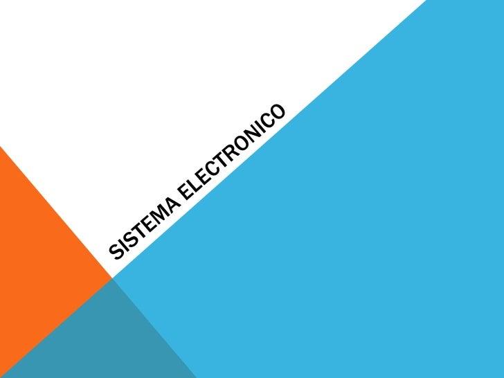 Sistema electronico