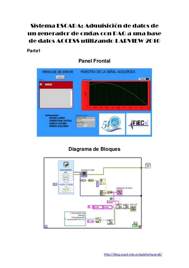 Sistema ESCADA: Adquisición de datos deun generador de ondas con DAQ a una basede datos ACCESS utilizando LABVIEW 2010Part...