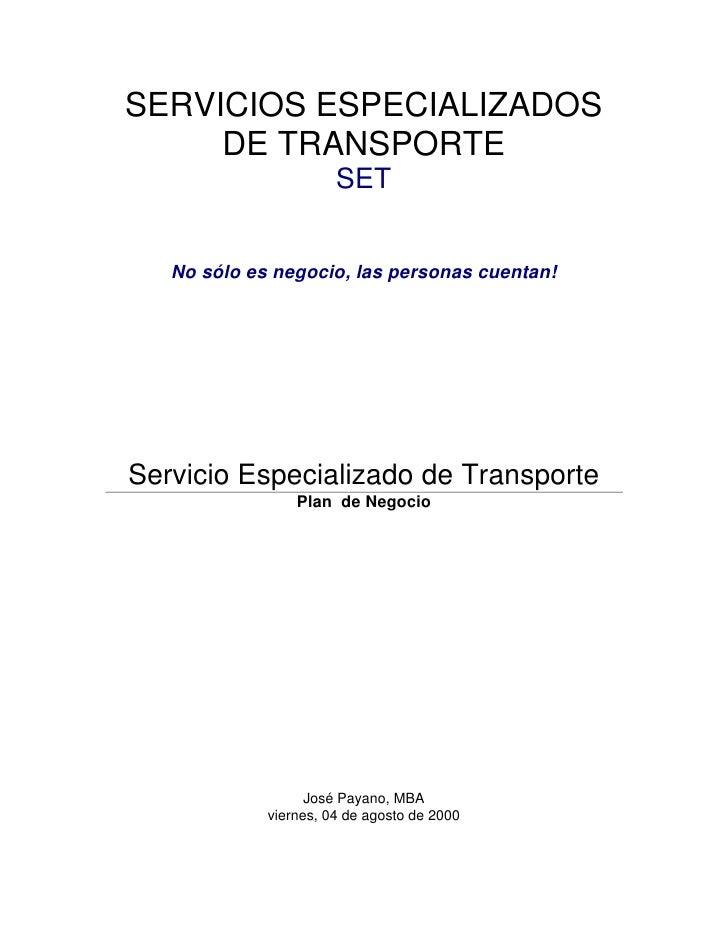 SERVICIOS ESPECIALIZADOS     DE TRANSPORTE                       SET   No sólo es negocio, las personas cuentan!Servicio E...
