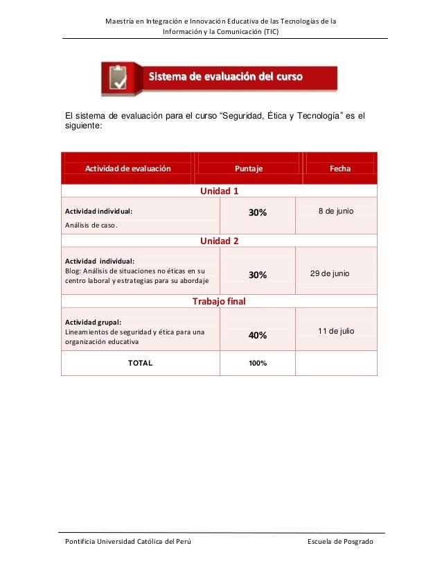 Maestría en Integración e Innovación Educativa de las Tecnologías de la Información y la Comunicación (TIC)  Sistema de ev...