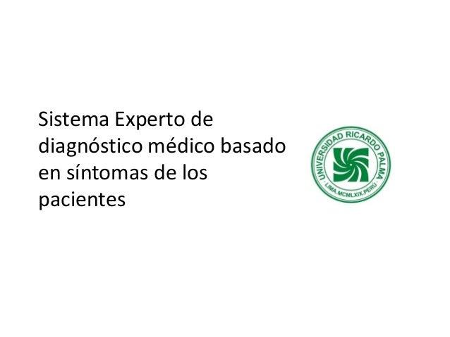 Sistema experto de diagnóstico médico basado en síntomas