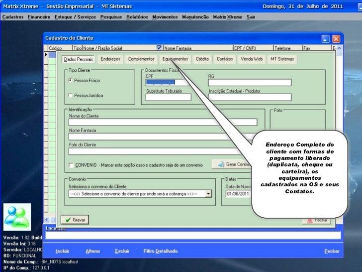 Sistema gerencial Matrix Xtreme - Sistema para Automoção Comercial - MT Sistemas - Cuiabá - MT