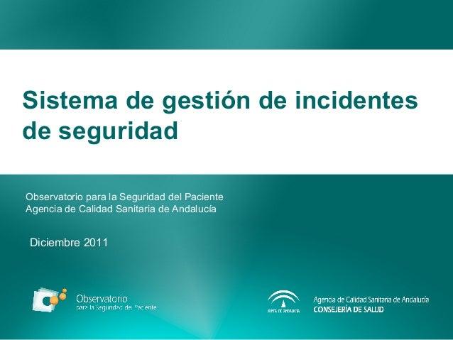 Notificación y gestión de incidentes de seguridad en el sistema del Observatorio para la Seguridad del Paciente.