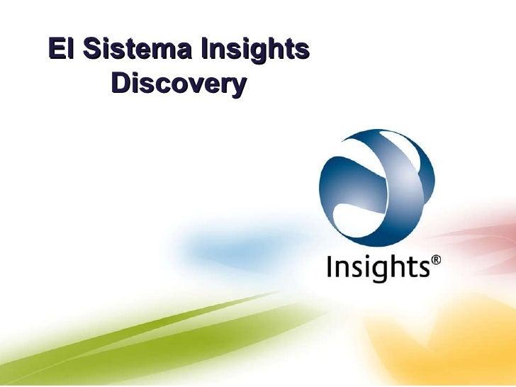 El Sistema Insights Discovery