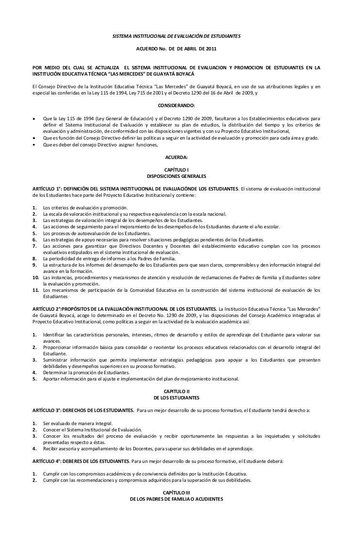 SISTEMA INSTITUCIONAL DE EVALUACIÓN DE ESTUDIANTES<br />ACUERDO No.  DE      DE ABRIL  DE  2011<br />POR MEDIO DEL CUAL SE...