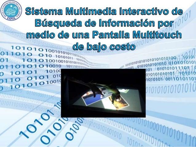 Búsqueda de información en Pantalla Multitouch