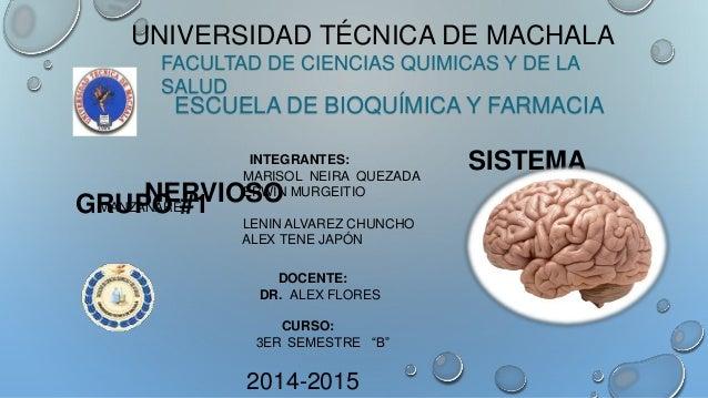 UNIVERSIDAD TÉCNICA DE MACHALA FACULTAD DE CIENCIAS QUIMICAS Y DE LA SALUD ESCUELA DE BIOQUÍMICA Y FARMACIA INTEGRANTES: M...